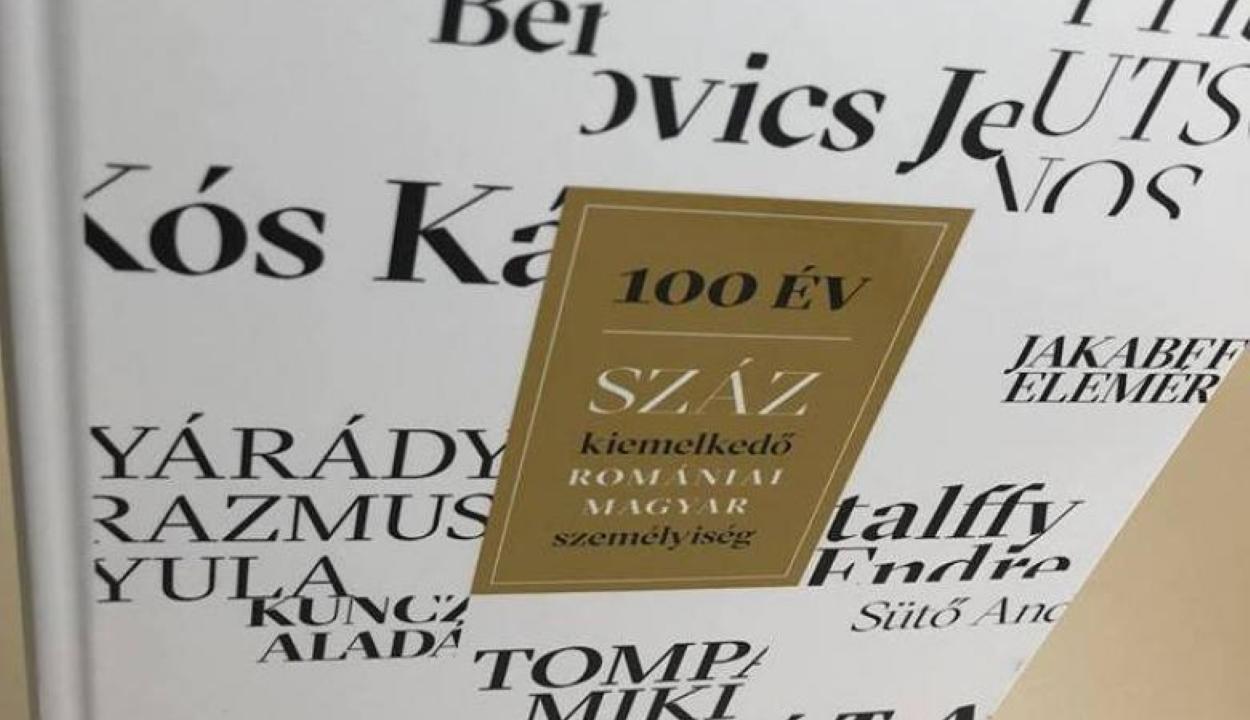 Bemutatták Bukarestben a 100 kiemelkedő romániai magyar személyiséget bemutató könyvet