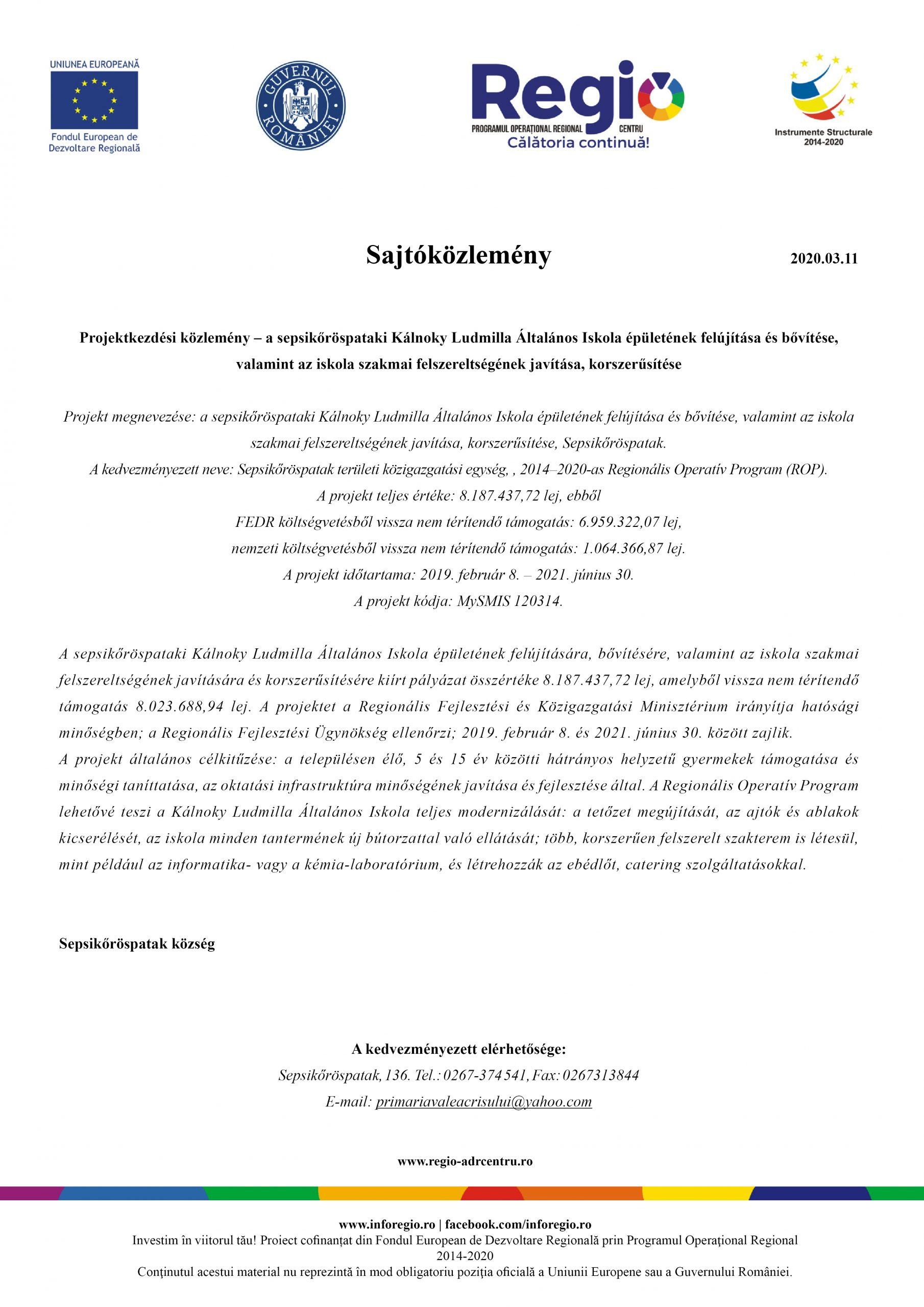 Projektkezdési közlemény – a sepsikőröspataki Kálnoky Ludmilla Általános Iskola épületének felújítása és bővítése, valamint az iskola szakmai felszereltségének javítása, korszerűsítése
