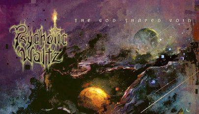 Psychotic Waltz – The God Shaped Void