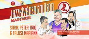 Július 6-án 19 órától mutatják be Jazzkívánságműsor magyarul című előadásukat a Vigadó Művelődési Ház nagytermében